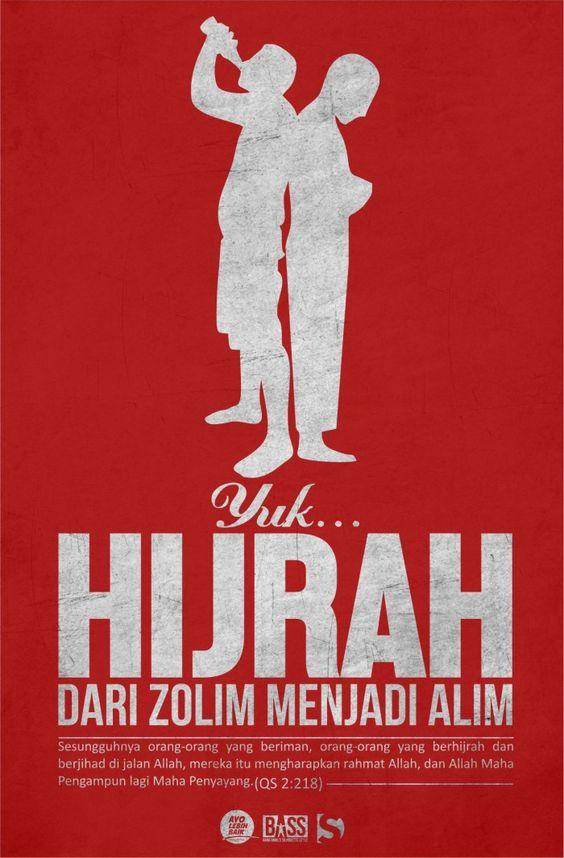 Hijrah: Dari zhalim menjadi alim.