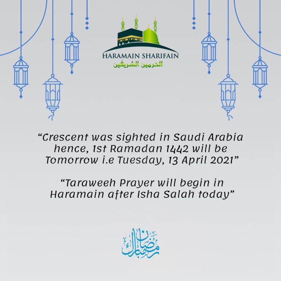 Saudi Arabia menetapkan 1 Ramadhan 1442 jatuh pada hari Selasa, 13 April 2021 setelah menerima laporan terlihatnya hilal di salah satu wilayahnya.