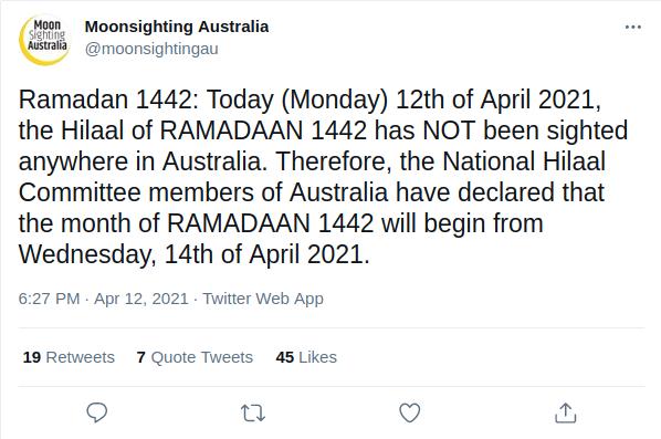 Moonsighting Australia melaporkan bahwa hilal atau bulan sabit Ramadan 1442 H tidak terlihat pada petang hari Senin, 12 April 2021 di seluruh wilayah Australia.